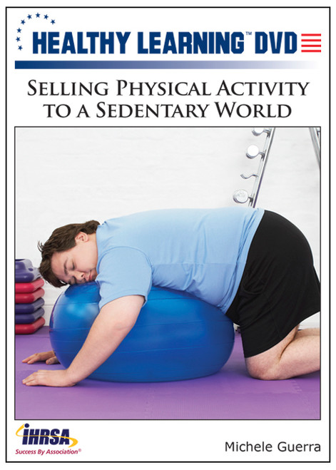 Selling Physical Activity to a Sedentary World