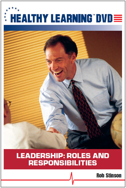 Leadership: Roles and Responsibilities