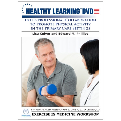 Inter-Professional Collaboration to Promote Physical Activity in the Primary Care Settings