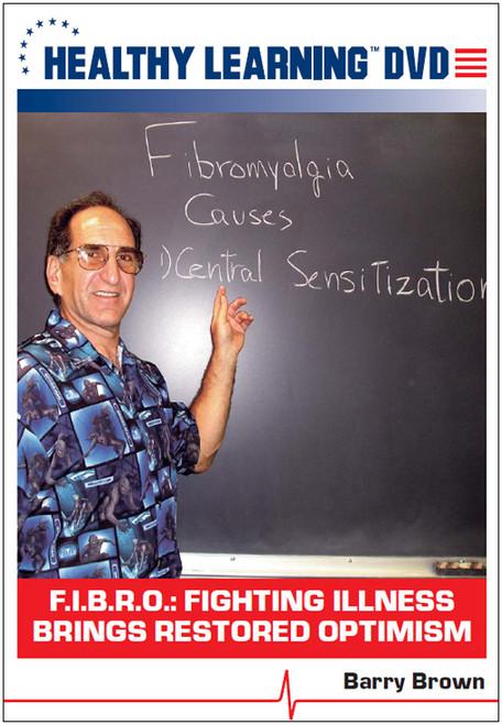 F.I.B.R.O.: Fighting Illness Brings Restored Optimism