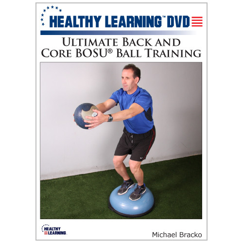 Ultimate Back and Core BOSU® Ball Training