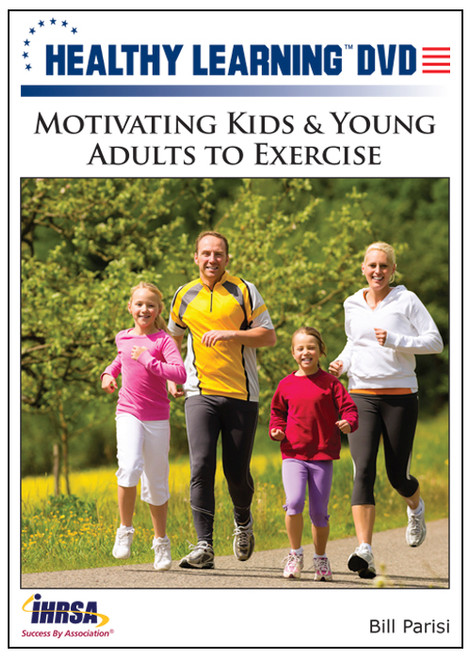 Motivating Kids & Young Adults to Exercise