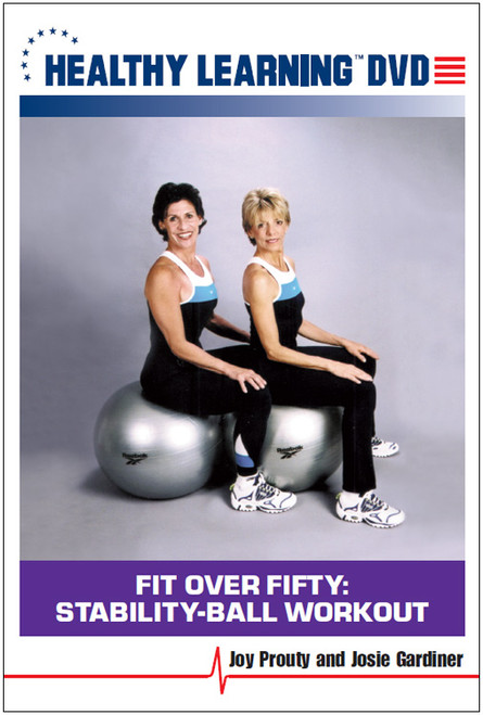 Fit Over Fifty: Stability-Ball Workout