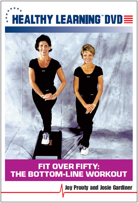 Fit Over Fifty: The Bottom-Line Workout