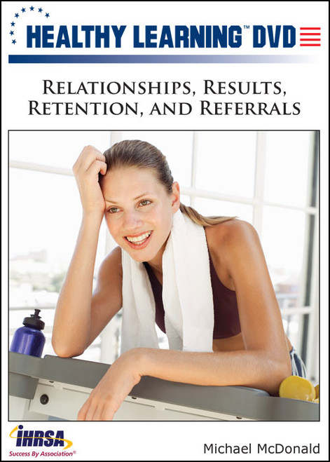 Relationships, Results, Retention, and Referrals