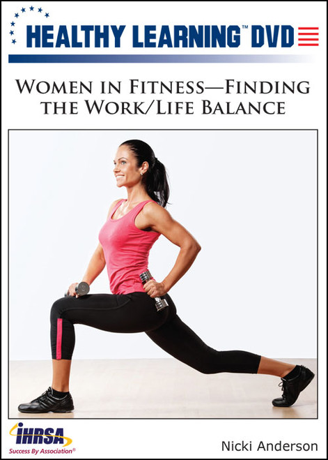 Women in Fitness-Finding the Work/Life Balance