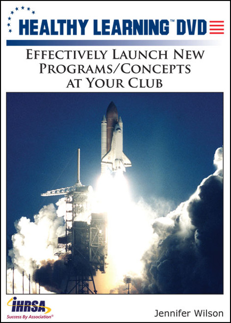 Effectively Launch New Programs/Concepts at Your Club