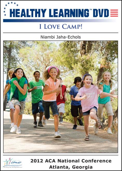 I Love Camp!