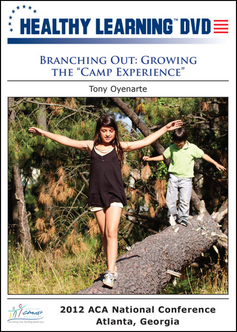"""Branching Out: Growing the """"Camp Experience"""""""