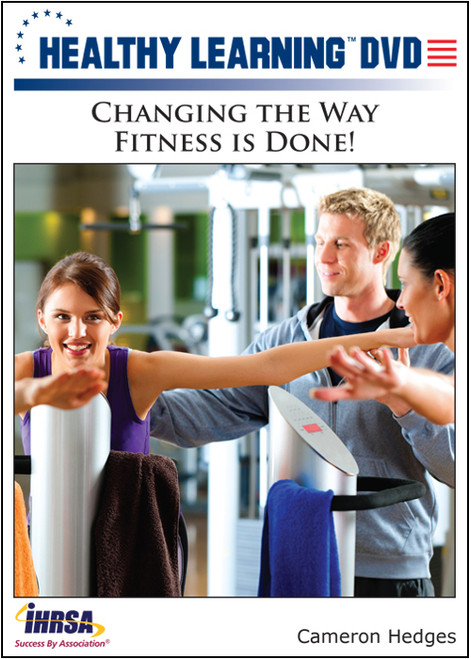 Changing the Way Fitness is Done!