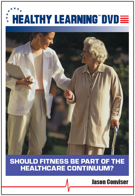 Should Fitness Be Part of the Healthcare Continuum?