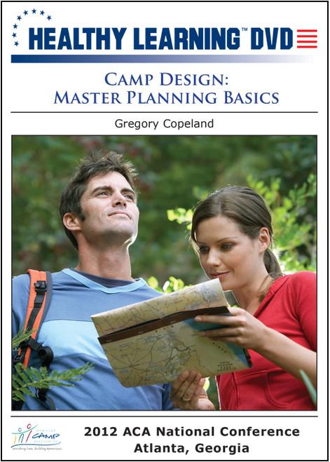 Camp Design: Master Planning Basics