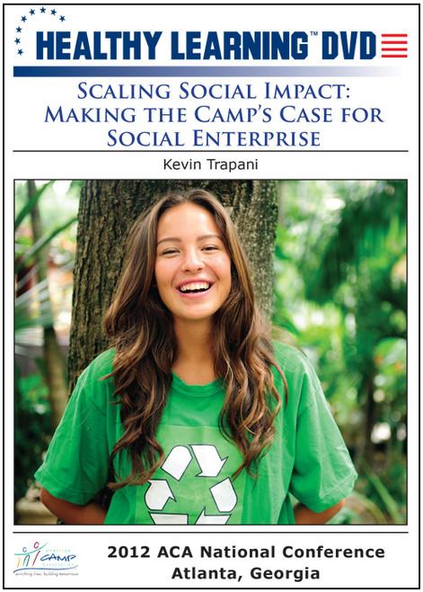 Scaling Social Impact: Making the Camp's Case for Social Enterprise