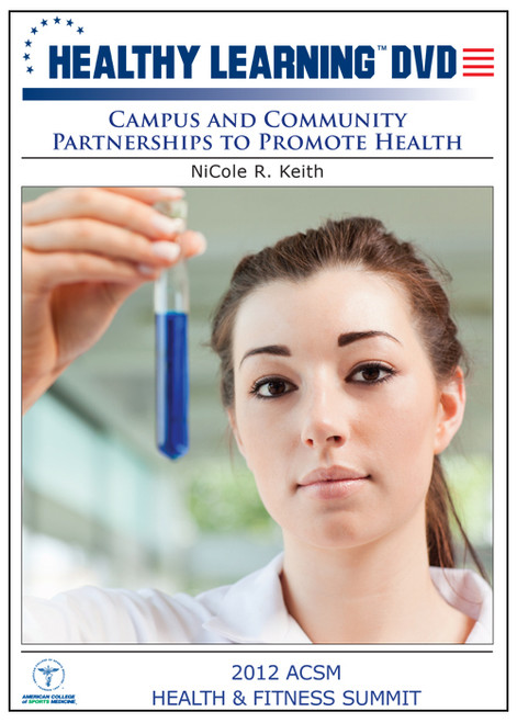 Campus and Community Partnerships to Promote Health