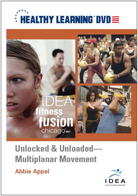 Unlocked & Unloaded-Multiplanar Movement