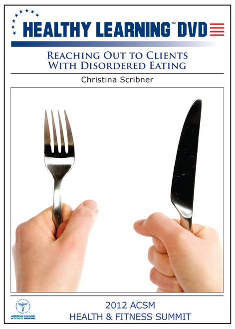 Reaching Out to Clients With Disordered Eating