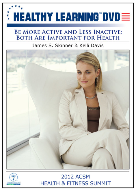 Be More Active and Less Inactive: Both Are Important for Health