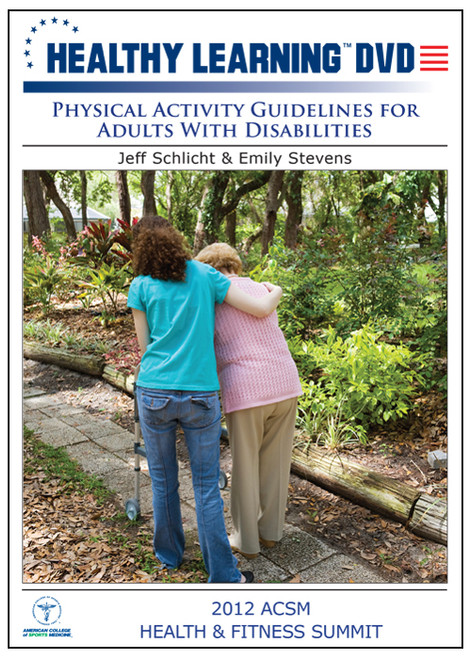 Physical Activity Guidelines for Adults With Disabilities