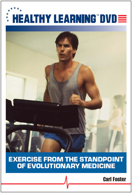 Exercise from the Standpoint of Evolutionary Medicine