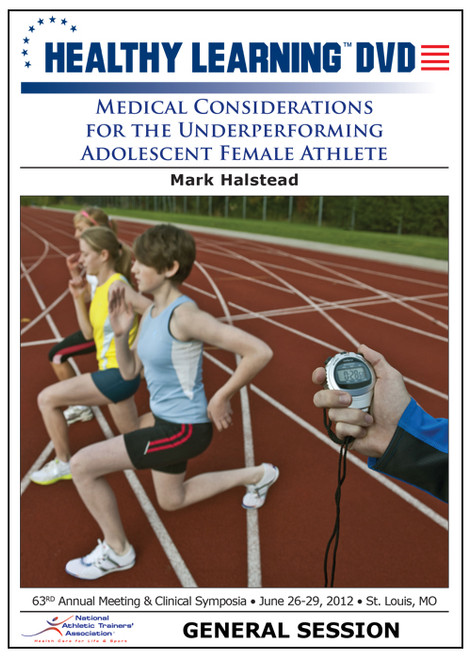 Medical Considerations for the Underperforming Adolescent Female Athlete