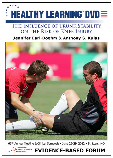 The Influence of Trunk Stability on the Risk of Knee Injury