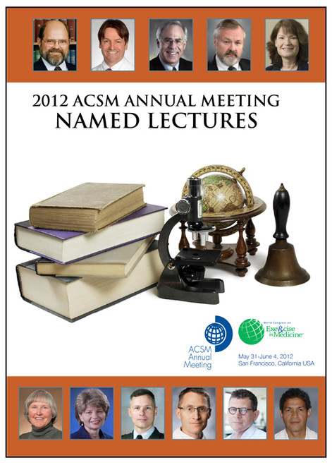 2012 ACSM Annual Meeting Named Lectures
