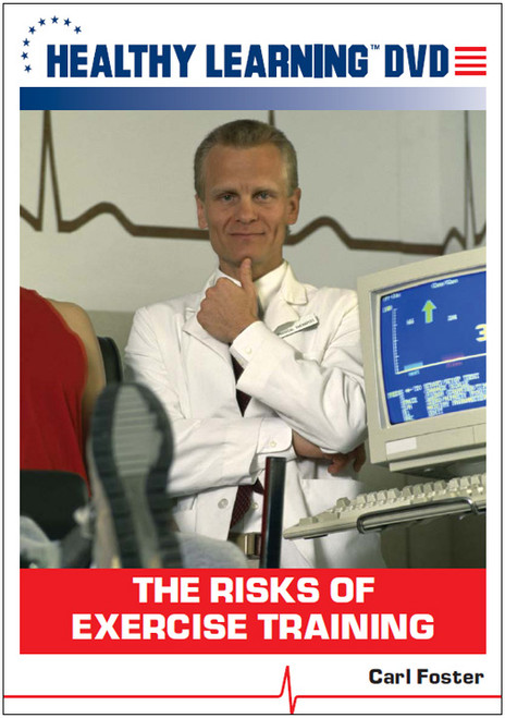The Risks of Exercise Training