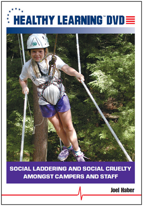 Social Laddering and Social Cruelty Amongst Campers and Staff