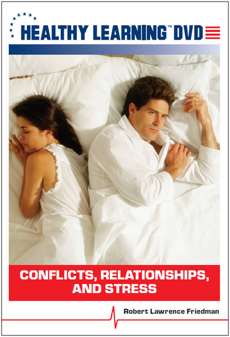 Conflicts, Relationships, and Stress