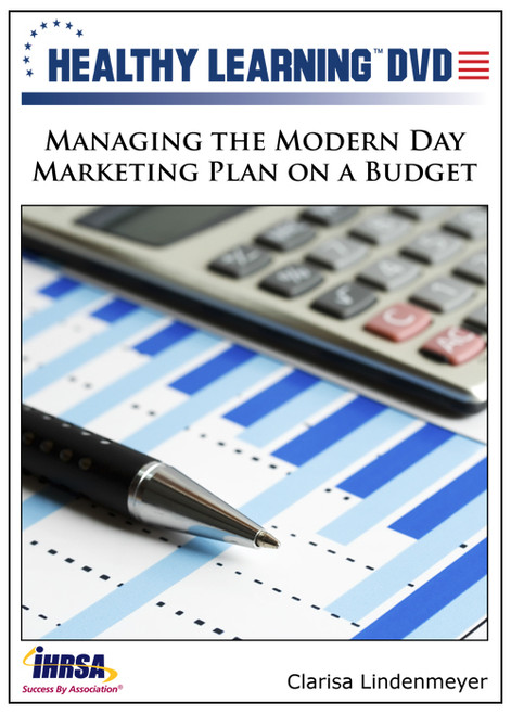 Managing the Modern Day Marketing Plan on a Budget