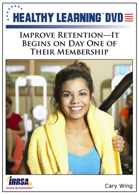 Improve Retention-It Begins on Day One of Their Membership