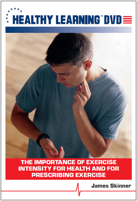 The Importance of Exercise Intensity for Health and for Prescribing Exercise