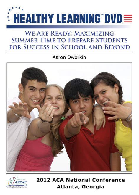 We Are Ready: Maximizing Summer Time to Prepare Students for Success in School and Beyond