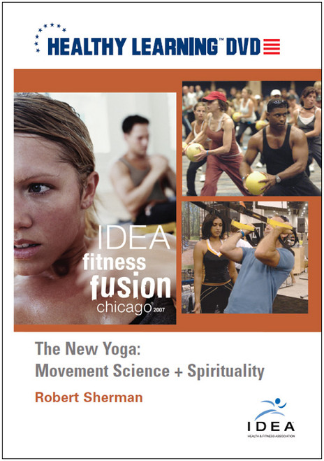 The New Yoga: Movement Science + Spirituality