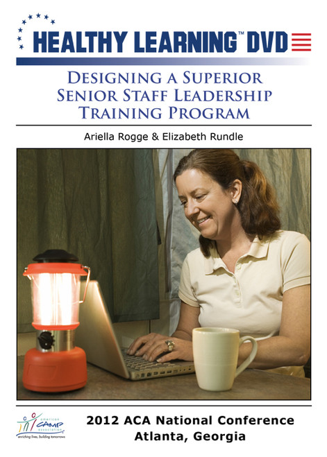 Designing a Superior Senior Staff Leadership Training Program