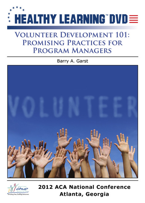 Volunteer Development 101: Promising Practices For Program Management