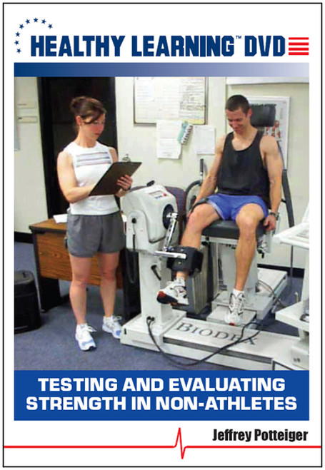 Testing and Evaluating Strength in Non-Athletes