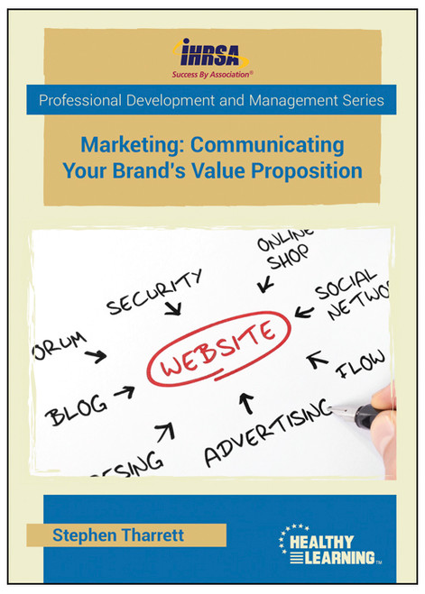 Marketing: Communicating Your Brand's Value Proposition