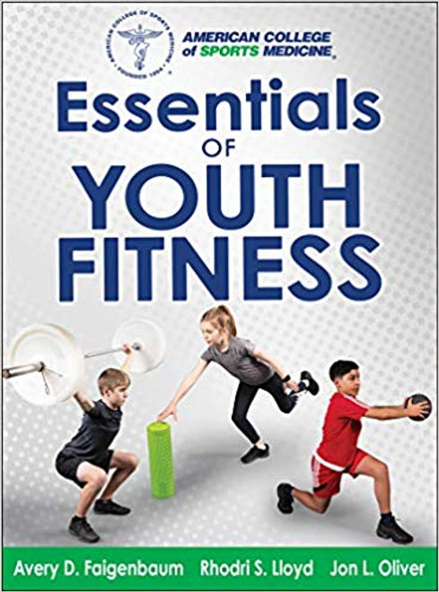 ACSM's Essentials of Youth Fitness