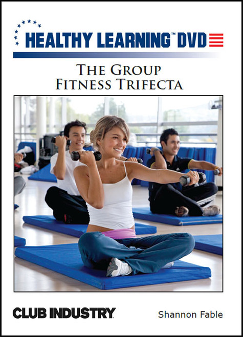 The Group Fitness Trifecta