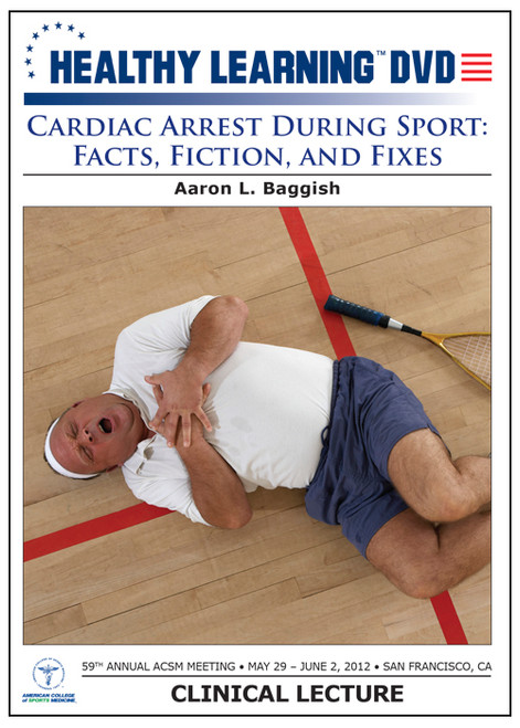Cardiac Arrest During Sport: Facts, Fiction, and Fixes