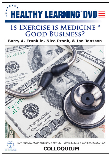 """Is Exercise is Medicineâ""""¢ Good Business?"""