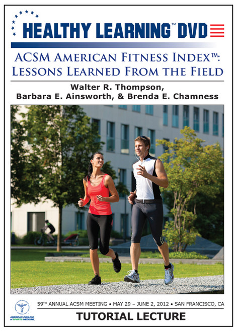 "ACSM American Fitness Indexâ""¢: Lessons Learned From the Field"