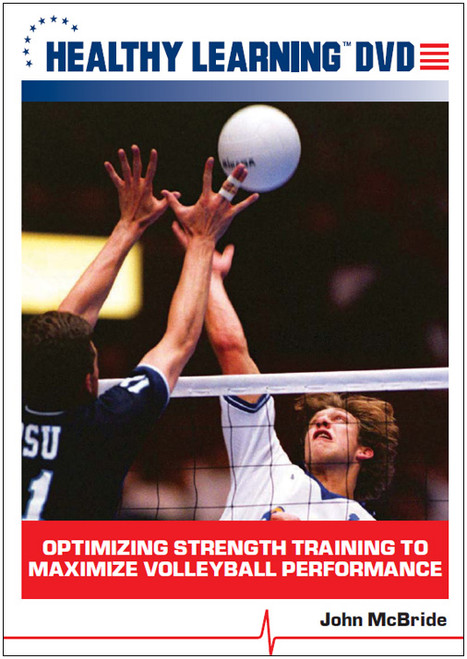 Optimizing Strength Training to Maximize Volleyball Performance