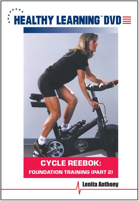 Cycle Reebok: Foundation Training (Part 2)