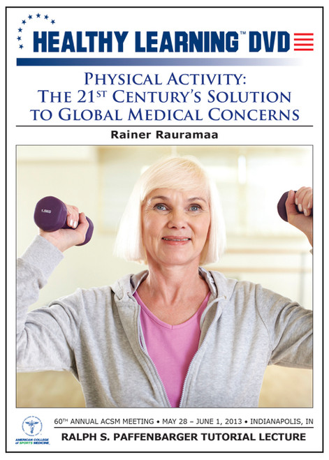Physical Activity: The 21st Century's Solution to Global Medical Concerns