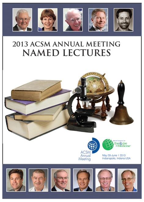 2013 ACSM Annual Meeting Named Lectures
