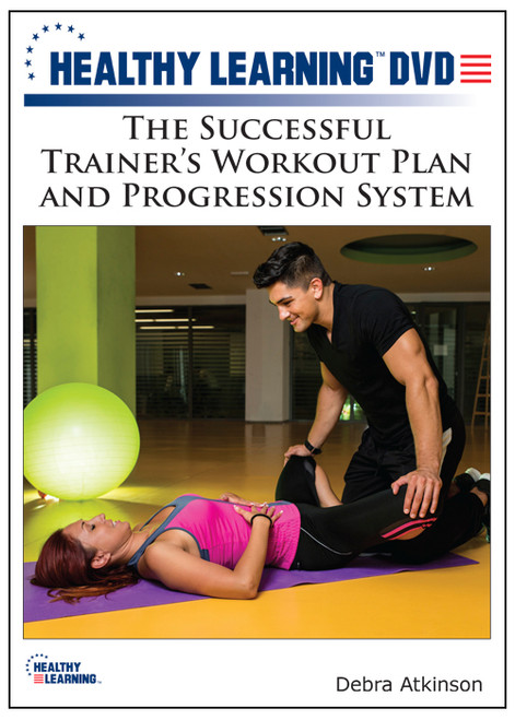 The Successful Trainer's Workout Plan and Progression System