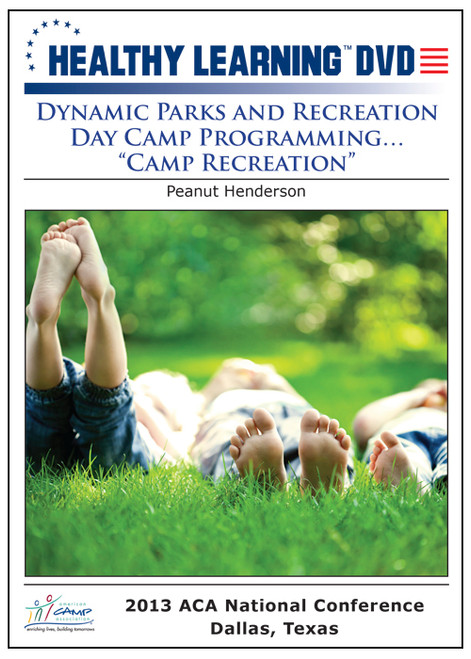 "Dynamic Parks and Recreation Day Camp Programming…""Camp Recreation"""