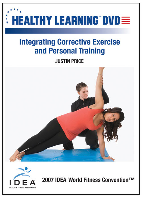 Integrating Corrective Exercise and Personal Training